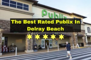 best rated publix delray beach